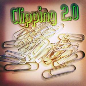 clipping 2.0